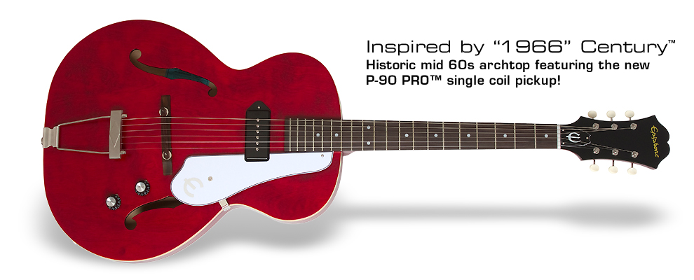 "Epiphone Inspired by ""1966"" Century Archtop:"