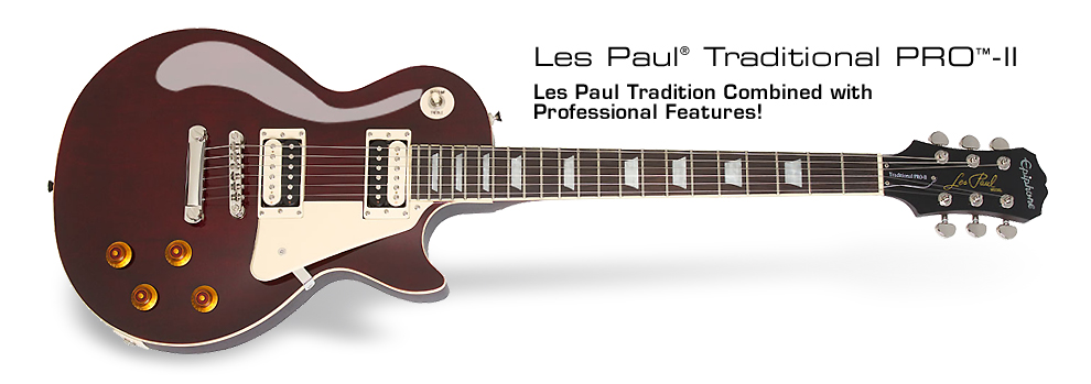 Epiphone Les Paul Traditional PRO-II™ :